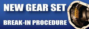 Differential rear end gear break in procedure