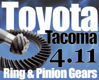 Tacoma 4.11 Gears Sierra Gear and Axle