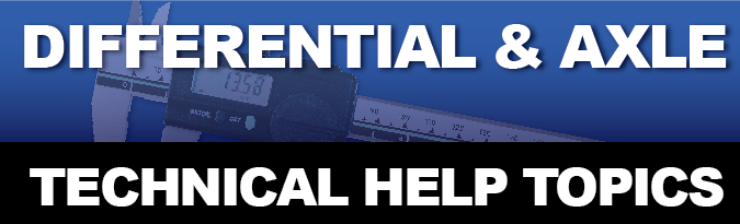 Differential & Axle Technical Help Topics