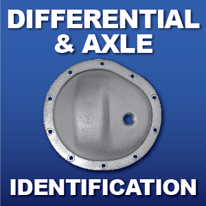 Axle and Differential Rear End Identification