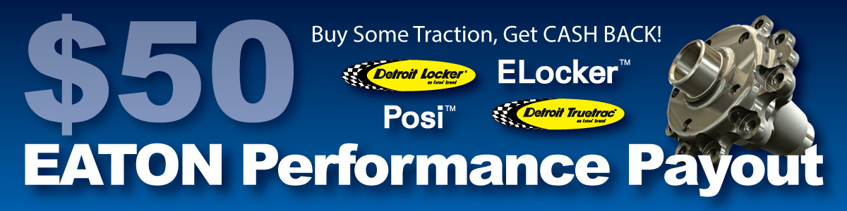 Eaton Differential Rebate including Detroit Locker, Truetrac, Posi and ELocker
