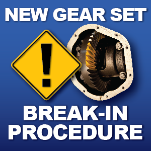 Differential rear end gear break in procedure