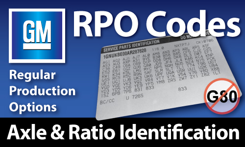 GM RPO Codes - Axle Ratio Identification - West Coast